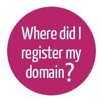 Don't forget where you registered your domain